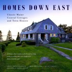 Iconic Maine Homes Get Attention They Deserve Portland Press