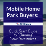 Mobile Home Park Buyers Quick Start Guide Owning Your